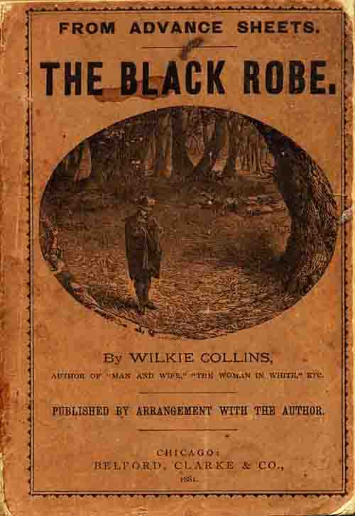The Black Robe - US edition by Belford, Clarke of Chicago.