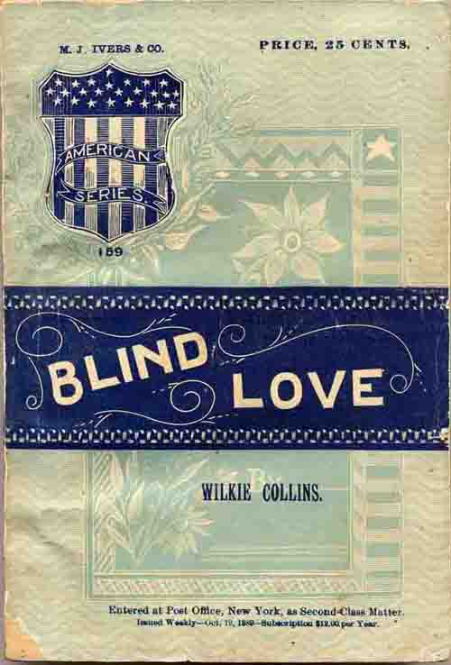 Blind Love - Ivers of New york 1889 edition.