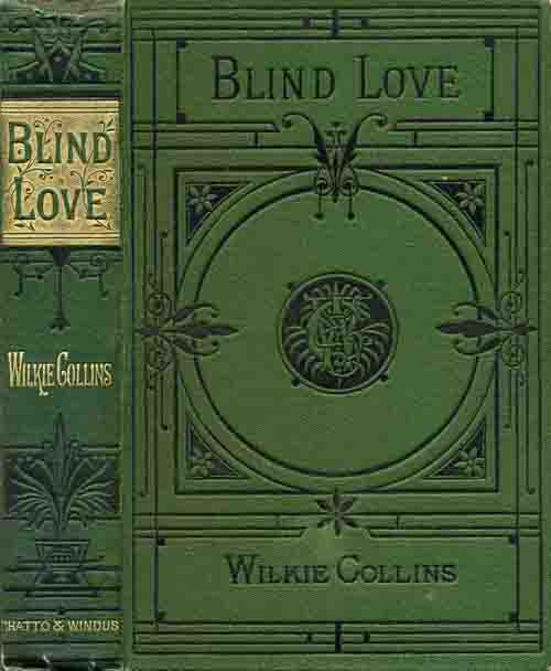 Blind Love - Chatto & Windus 1890 Picadilly Novels.