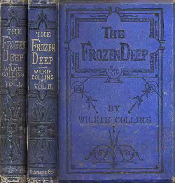 The Frozen Deep, first edition in cloth, Bentley, 1874.