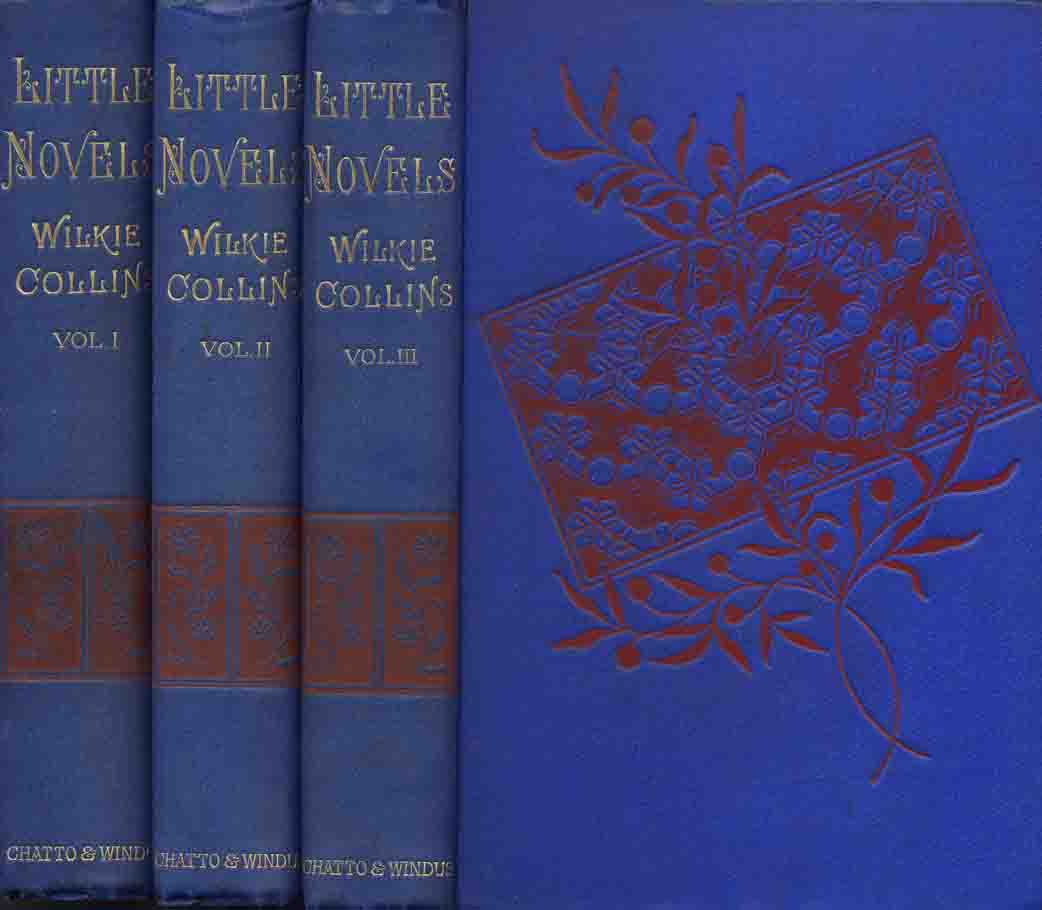 Little Novels - Chatto & Windus three decker.