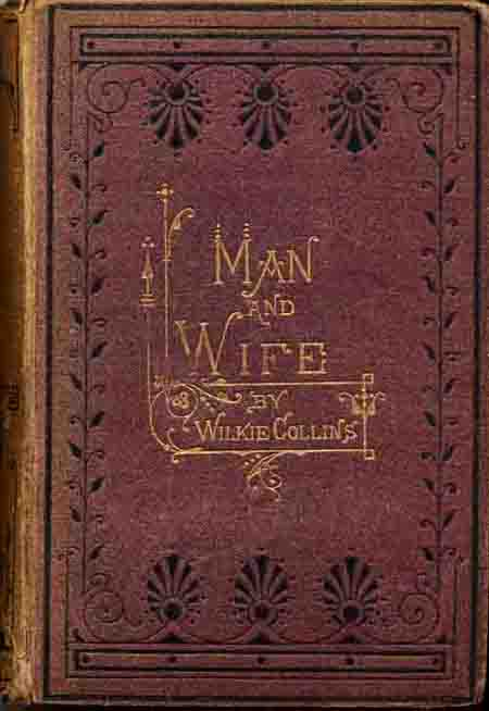 Man and Wife - Smith, Elder first one volume editon.