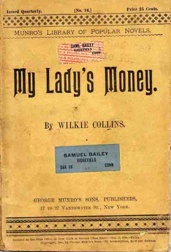 My Lady's Money in Munro's Library of Popular Novels.