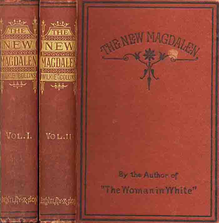 The New Magdalen - Bentley first edition in two volumes.