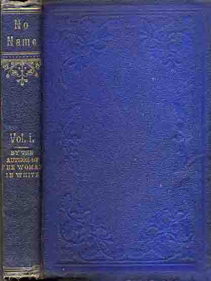 No Name by Wilkie Collins -variant binding in blue cloth.