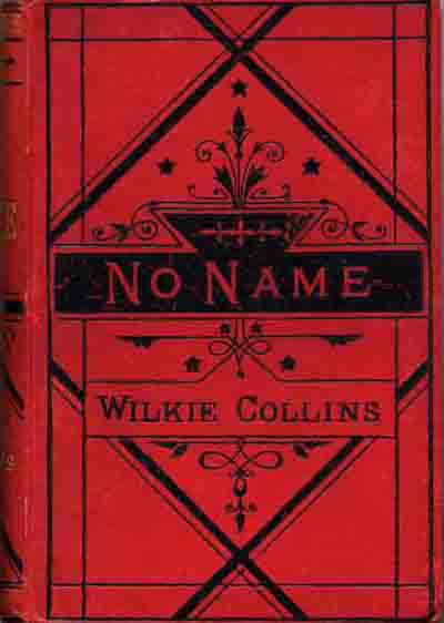 No Name by Wilkie Collins - Smith, Elder New Edition.