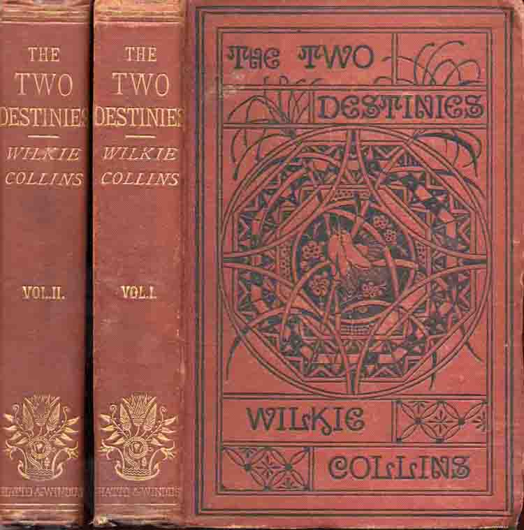 The Two Destinies - Chatto & Windus first edition in two volumes.