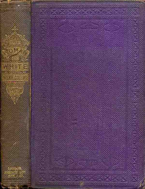 Volume 1 of the first English edition of The Woman in White in 3 volumes