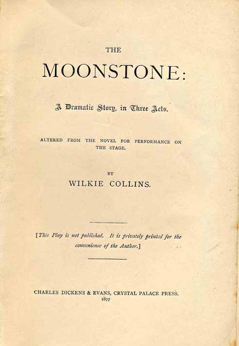 The Moonstone - dramatic version text.