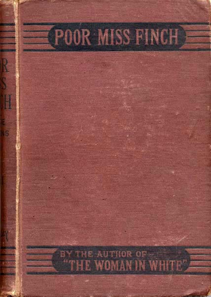 Poor Miss Finch - First English edition by Bentley.